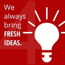 We always bring FRESH IDEAS